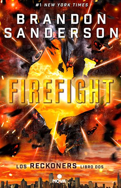 Firefight, Nova, 2016