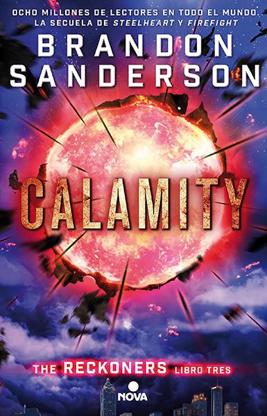 Calamity, Nova, 2017