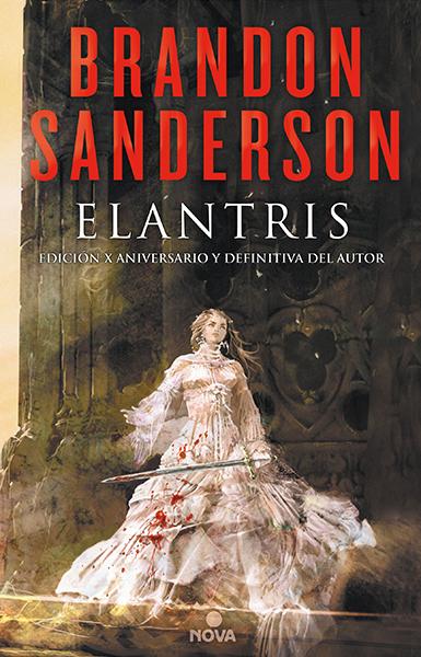 Elantris, Edición Décimo Aniversario, Nova 2016
