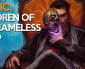 Magic: Children of the Nameless – Capítulo 3, Tacenda