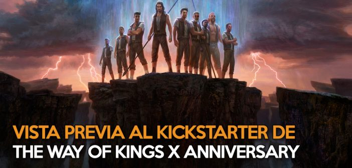 Vista previa al Kickstarter de The Way of Kings